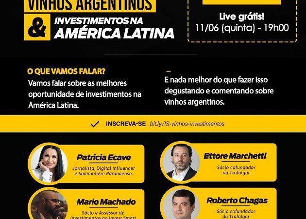 Vinhos & Viagens: Vinhos Argentinos e Investimentos na América Latina